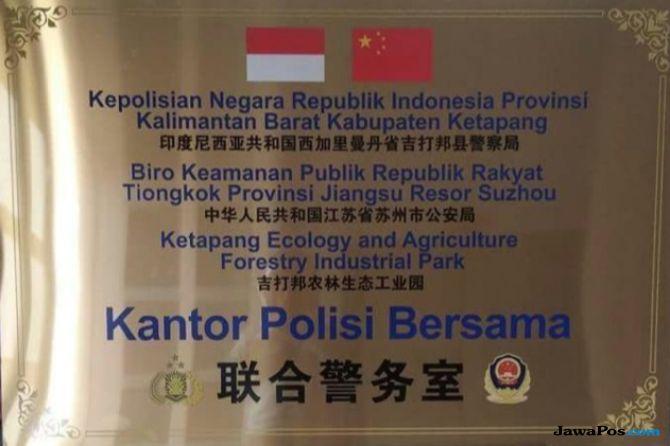 Kapolres Ketapang Bantah Ada Kantor Polisi Bersama Indonesia-Tiongkok