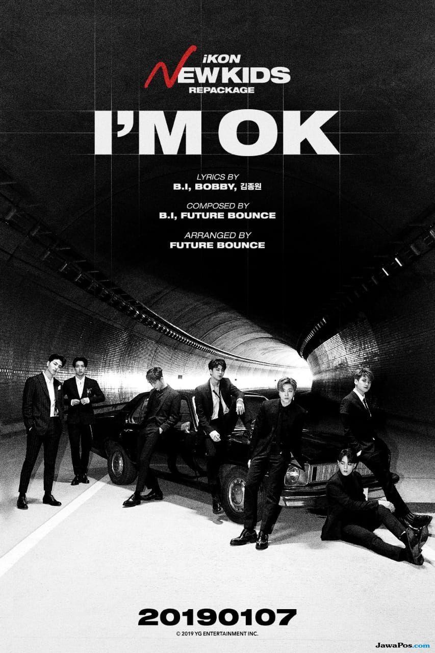 Ditulis B.I dan Bobby, I'm Ok Jadi Lagu Utama di Album Repackage iKON